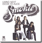 Smokie Living next door to Alice